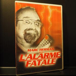 L'Alarme Fatale